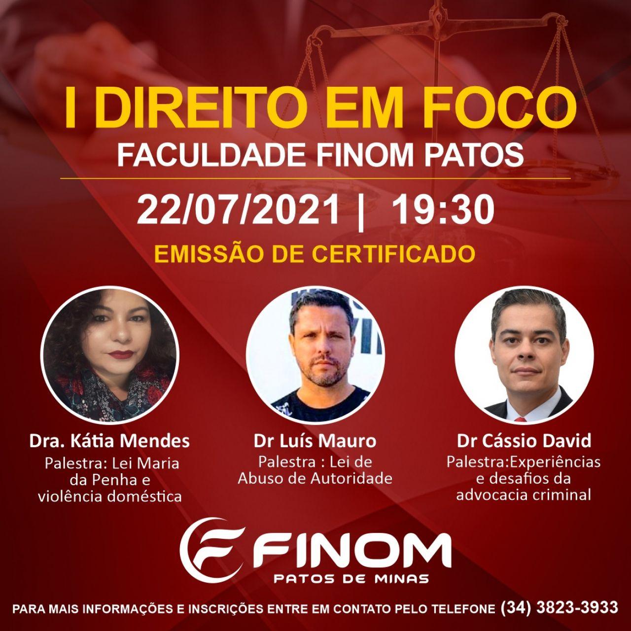 Faculdade FINOM de Patos de Minas realizará o I DIREITO EM FOCO e contará com palestras de grandes profissionais da área