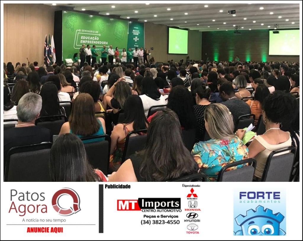 Seminário de Educação Empreendedora reúne mais de 700 educadores em Patos de Minas